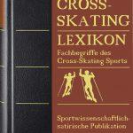 Lies dich schlau! Literatur über den Cross-Skating Sport